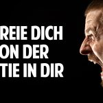 Angst, Wut & Zorn: Befreie Dich von der Bestie in Dir – Finde wahre Liebe & Verbundenheit zum Leben!