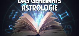 Das große Geheimnis der Astrologie – Was steht wirklich über Dich in den Sternen