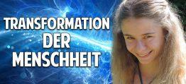 Transformation der Menschheit: Bewusstseinsentwicklung einer neuen Generation – Christina von Dreien