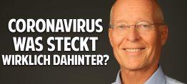 Coronavirus: Hintergründe, Fakten und Profiteure der Angst – Dr. Ruediger Dahlke spricht Klartext!
