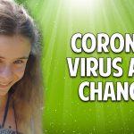 Coronavirus als Chance: Befreie Dich von der Angst – Christina von Dreien