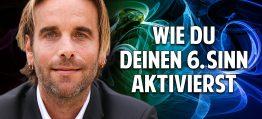 Das Geheimnis der Intuition & Medialität – Wie Du Deinen 6. Sinn aktivierst – Martin Zoller