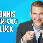 Das Geheimnis von Erfolg und Glück – Werde Meister Deines Lebens – Tobias Beck