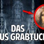 Die Wahrheit über das Jesus Grabtuch – Das größte Geheimnis der Menschheit