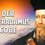 Wer war Nostradamus? Das Rätsel der verschlüsselten Verse