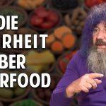 Robert Franz: Die Wahrheit über Superfood