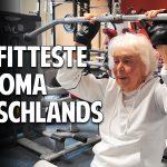 Die fitteste Oma Deutschlands – Mit 95 fit und vital im Fitnessstudio!