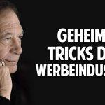 Die geheimen Tricks der Werbeindustrie: Wie Du Dich aus der Manipulation befreist – Horst Vogel