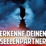 Erkenne Deinen Seelenpartner – Die 12 Schlüssel zum Glück