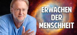 Erwachen der Menschheit: Die Transformation zu einem neuen Bewusstsein hat begonnen! – Dieter Broers