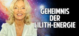 Geheimnis der Lilith-Energie: Die weibliche Urkraft mit unzerstörbarer Verbundenheit – Silke Schäfer
