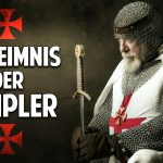 Mysterien der Menschheit – Das Geheimnis der Templer