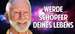 Das Geheimnis des vollkommenen Bewusstseins: Werde Schöpfer Deines Lebens – Kurt Tepperwein