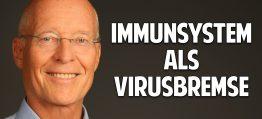 Immunsystem als Virusbremse: Wie Du Dich ohne Impfung vor Infektionen schützt – Dr. Ruediger Dahlke
