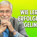 Intelligenz & Kreativität ist kein Zufall: Wie Lernen erfolgreich gelingt – Prof. Dr. Gerald Hüther