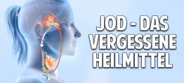 Jod: Wiederentdeckung eines vergessenen Heilmittels – Das musst Du unbedingt über Jodmangel wissen