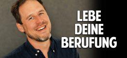 Lebe Deinen Traum: Wie Du Deine wahre Berufung findest und Ängste überwindest – Felix Meinhardt