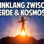 Leben im Einklang zwischen Erde und Kosmos