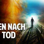 Leben nach dem Tod: Was passiert, wenn wir sterben – Bernard Jakoby