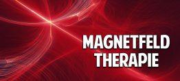 Magnetfeldtherapie – Die Zukunft der Gesundheit?