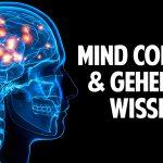 Mind Control & die Manipulation der Menschheit – Geheimes Wissen über die Zukunft der Erde