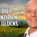 Nichts in Deinem Leben geschieht zufällig: Die Prinzipien des Glücks – Rüdiger Dahlke