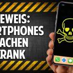 Der heimliche Krankmacher: Was Du über Dein Smartphone wissen solltest