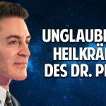 Die Macht der Heilung – Die unglaublichen Heilkräfte des Dr. Eric Pearl