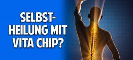 Chronische Schmerzen & Strahlenbelastung – Kann der Vita Chip Selbstheilungskräfte aktivieren?