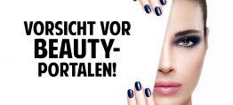 Vorsicht vor Beauty-Portalen! Wie seriös sind Kosmetik-Verbrauchertipps im Internet?