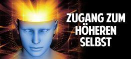 Zugang zu Deinem höheren Selbst: Wie Du in Kontakt zur geistigen Welt kommst