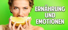 Angst, Wut & Freude – Wie Ernährung unsere Gefühle beeinflusst