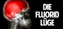 Das Gift in uns – Wie Fluorid uns krank macht!