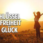 Der Schlüssel zu Freiheit & Glück: Beende Deine innere Suche und befreie dich von der Sucht